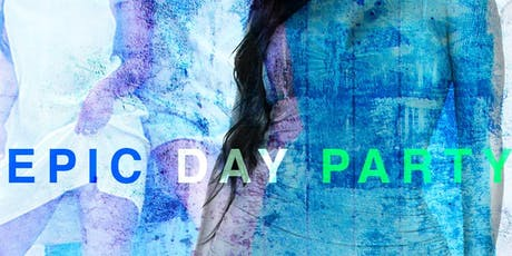 Epic Day Party tickets