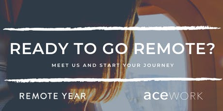 Getting into remote work with Remote Year and acework Tickets