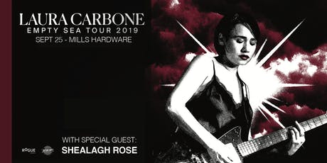 Laura Carbone + Shealagh Rose tickets