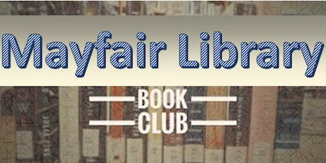 MAYFAIR LIBRARY BOOK CLUB tickets