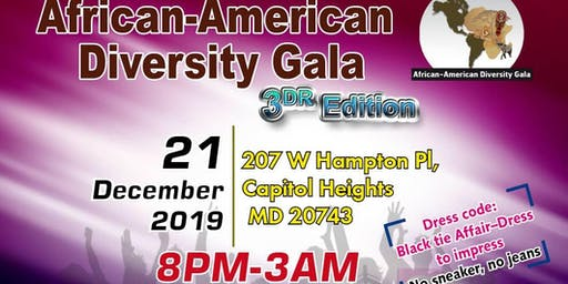 AFRICAN AMERICAN DIASPORA GALA -3RD EDITION. FOODS -DRINKS - ALL  INCLUDED