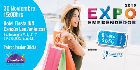 EXPO EMPRENDEDOR CANCUN 2019 entradas