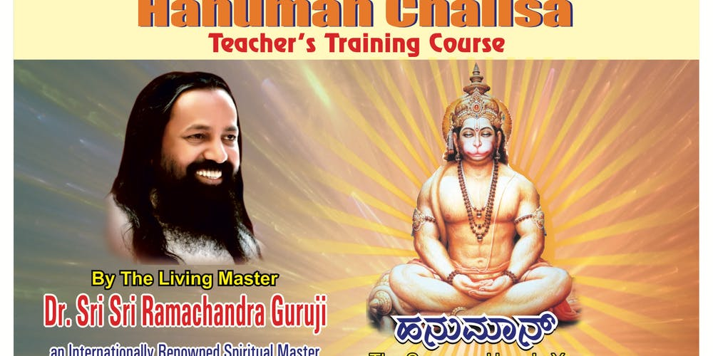 Hanuman Chalisa :Teachers training course With Dr Sri Sri
