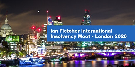 The Ian Fletcher International Insolvency Law Moot  tickets