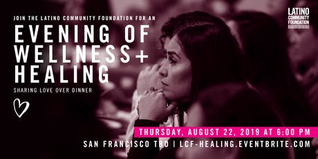 LCF Evening of Wellness + Healing tickets