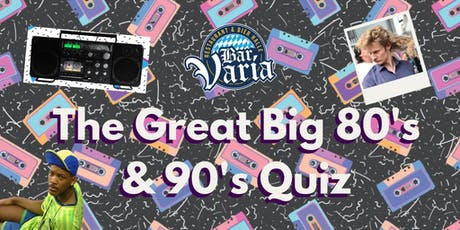 The Great Big 80's & 90's Quiz tickets