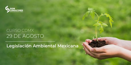 Curso Legislación Ambiental Mexicana - CDMX entradas