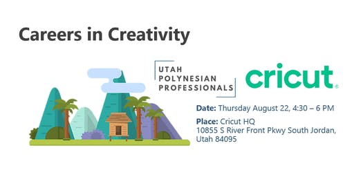 Cricut Utah Polynesian Professionals Meetup (Thursday, August 22nd)