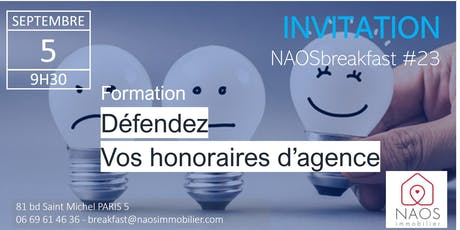 NAOS breakfast #23 - Défendez vos honoraires d'agence billets