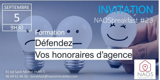 NAOS breakfast #23 - Défendez vos honoraires d'agence