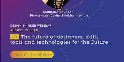 WEBINAR  Online The Future of designers skills , tools and tech for the Future/ English