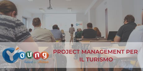 Corso gratuito di Project Management per il Turismo | Young Talent in Action 2019 | Palermo biglietti