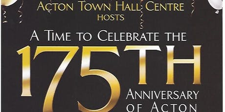 175th Anniversary of Acton Gala tickets