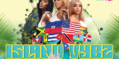 Island Vybz Miami (Carnival Weekend) tickets
