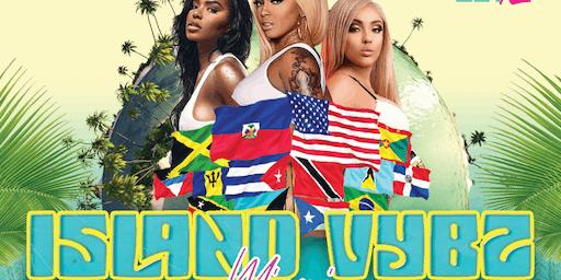 Island Vybz Miami (Carnival Weekend)