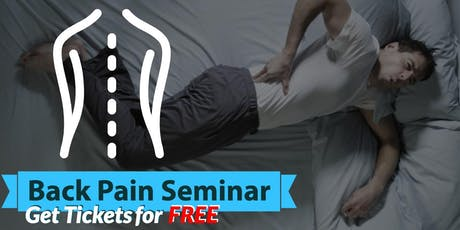 Free Back Pain Relief Dinner Seminar - Concord, MA tickets
