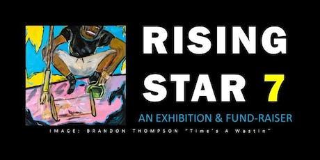 2019 Rising Star 7 – Art Exhibit, VIP Event tickets