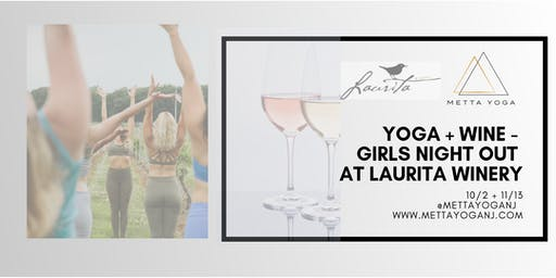 Yoga + Wine - Girls Night Out- Laurita