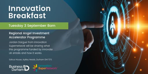 Innovation Breakfast - Regional Angel Investment Accelerator Programme