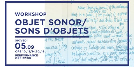 Objet Sonor/Sons D'objets  biglietti