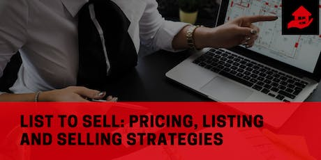 List to Sell: Pricing, Listing and Selling Strategies tickets