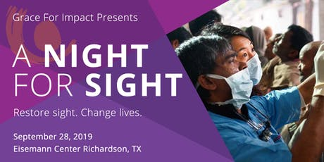 A Night for Sight- Restore sight. Change lives. tickets