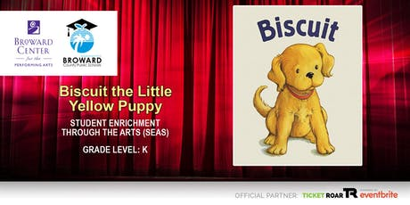 Biscuit the Little Yellow Puppy tickets
