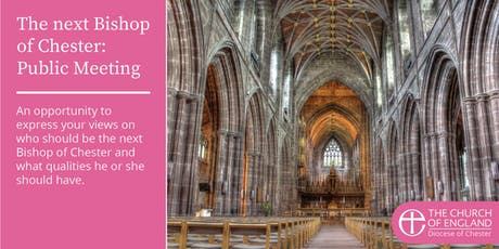The next Bishop of Chester: Public Meeting tickets
