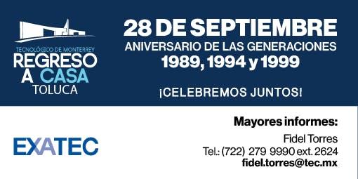Regreso a Casa  2019 (1989, 1994, 1999) - TEC Campus Toluca