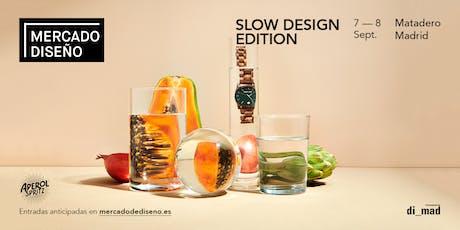 Mercado de Diseño, el market más grande de España: Slow Design Edition tickets