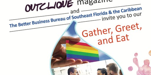 "OutClique & BBB of Southeast Florida: ""Gather, Greet, & Eat"""