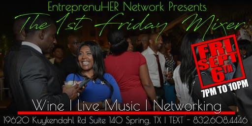 EntrepreneuHER Network Presents | 1st Friday Monthly Mixer