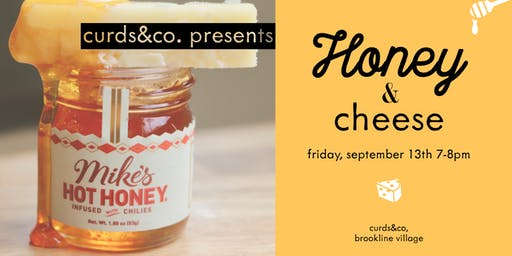 Honey & Cheese Tasting