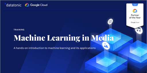 Training - Machine Learning in Media, Stockholm
