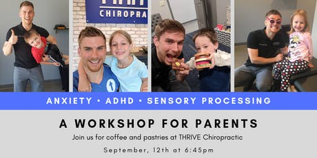 Anxiety, ADHD, & Sensory Workshop for Parents tickets