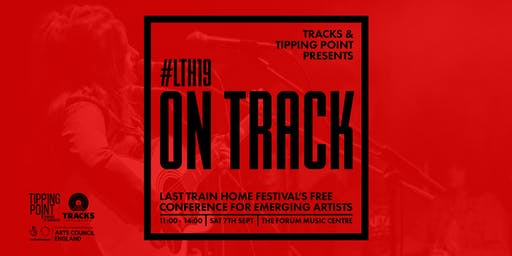 LTH: On Track - Free Music Industry Event @ Last Train Home Festival