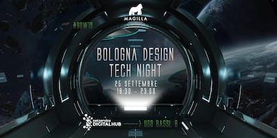 BOLOGNA DESIGN TECH NIGHT I 25 settembre 2019