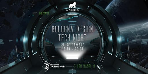 BOLOGNA DESIGN TECH NIGHT I 25 settembre 2019