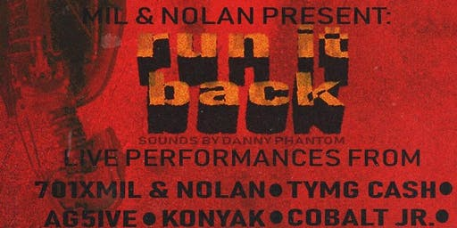 MIL & Nolan Allen Present: Run It Back at TAK Music Venue