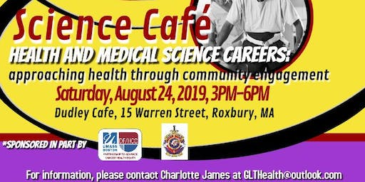 Science Cafe:  Health and Medical Science Careers:  Approaching Health Through Community Engagement