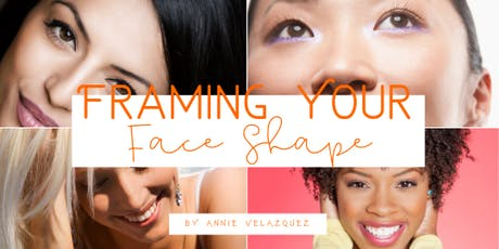 Framing Your Face Shape - An Afternoon of Fashion! tickets