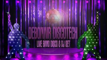 """Debonair Discotech"""