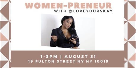 Women-preneur Empowering you to start your business tickets