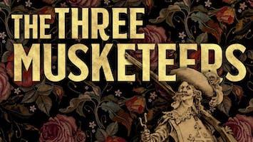 """Ken Ludwig's The Three Musketeers"""