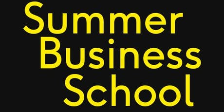 Summer Business School: Developing digital products tickets