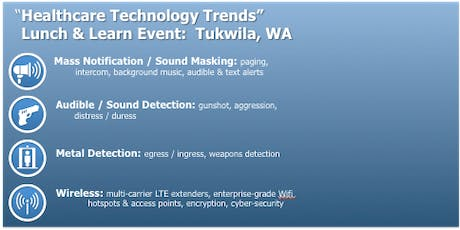"""Healthcare Technology Trends""   Lunch & Learn Event: Tukwila, WA tickets"