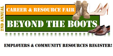Beyond the Boots: Career & Resource Fair (EMPLOYER/RESOURCES REGISTRATION) tickets
