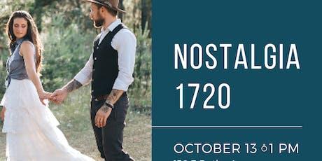 Nostalgia 1720 tickets
