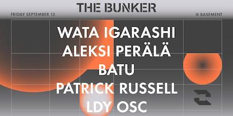 The Bunker w/ Wata Igarashi / Aleksi Perala / Batu / Patrick Russell tickets