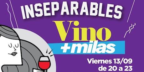 Ciclo Inseparables - Episodio 3: VINO + MILAS entradas